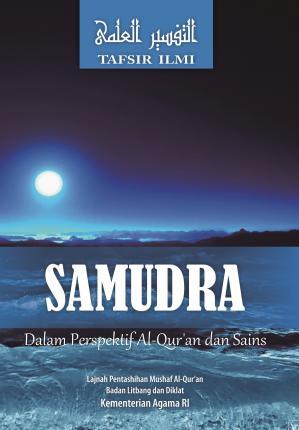 Samudra dalam Perspektif Al-Qur'an dan Sains: Tafsir Ilmi