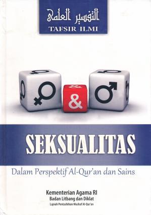 Seksualitas dalam Perspektif Al-Qur'an dan Sains Tafsir Ilmi