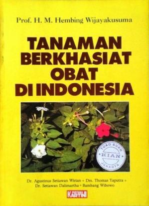 Tanaman Berkhasiat Obat di Indonesia Jilid ke-1