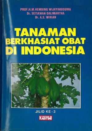 Tanaman Berkhasiat Obat di Indonesia Jilid ke-3