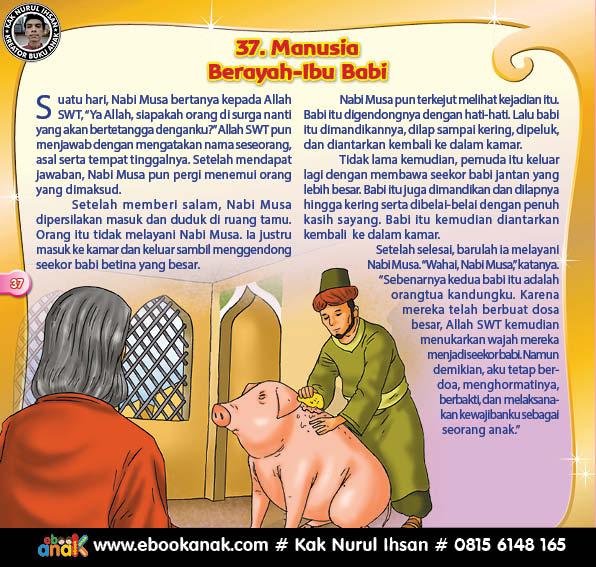 Tetangga Nabi Musa di Surga yang Berayah Ibu Babi