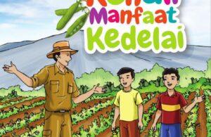 Ebook Seri Komik Pertanian: Ayo Kenali Manfaat Kedelai