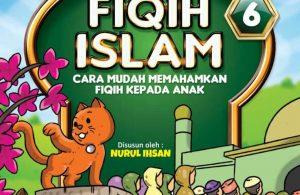 fiqih islam bergambar for kids jilid 6