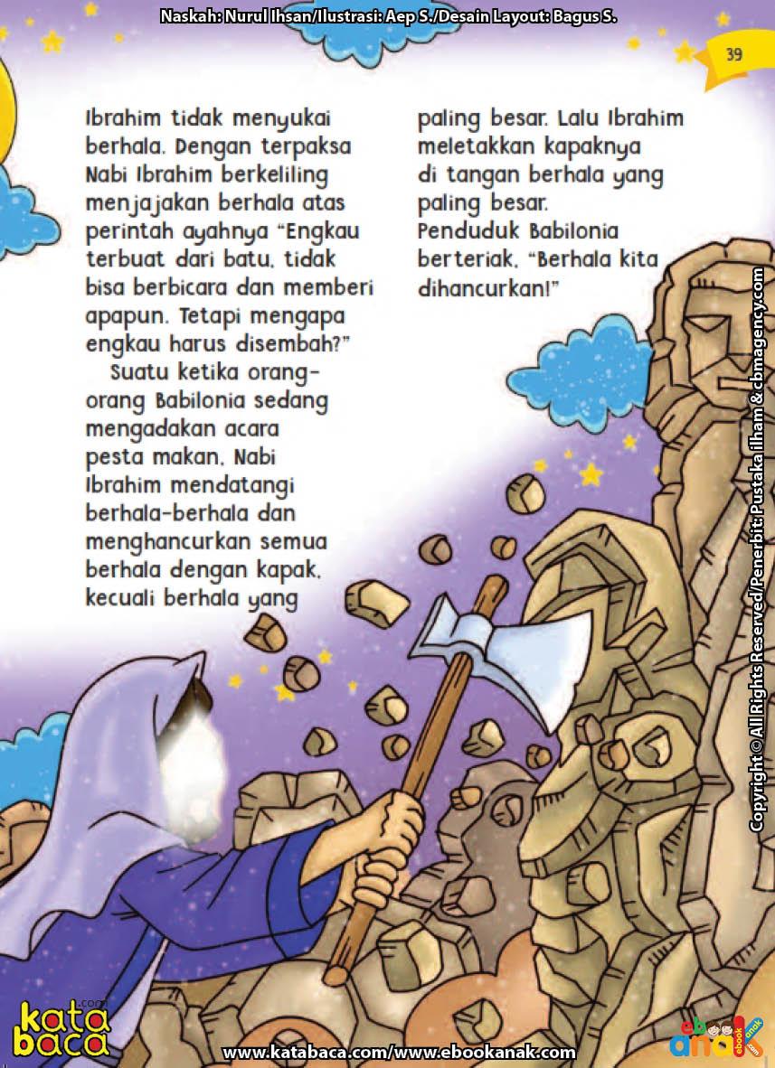 baca buku online aku cinta rasul kisah teladan 25 nabi dan rasul jilid 218 Kenapa Nabi Ibrahim Tidak Menghancurkan Berhala yang Paling Besar