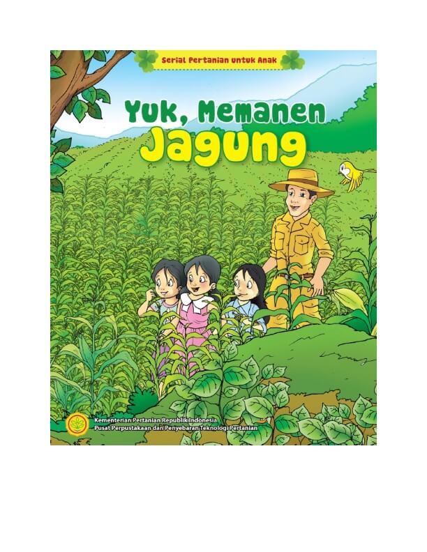 Ebook Seri Komik Pertanian: Yuk, Memanen Jagung