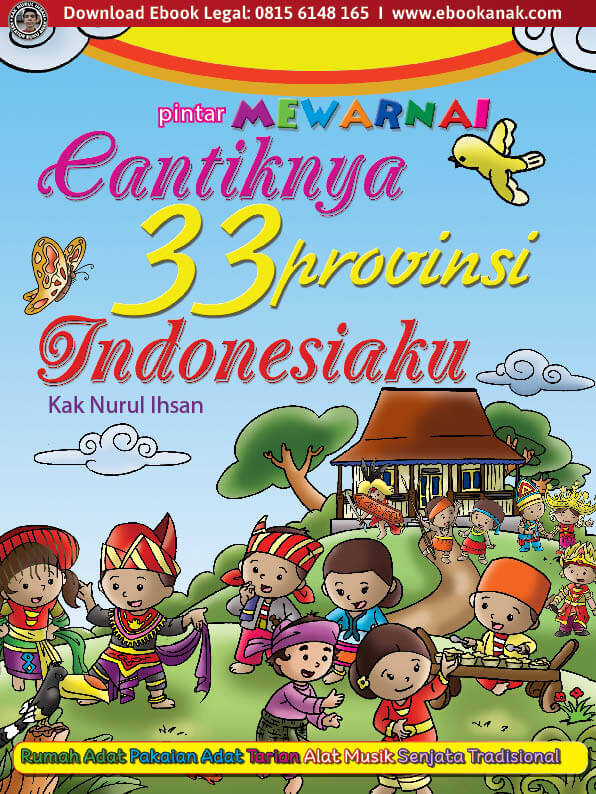 Ebook Pintar Mewarnai Cantiknya 33 Provinsi Indonesiaku
