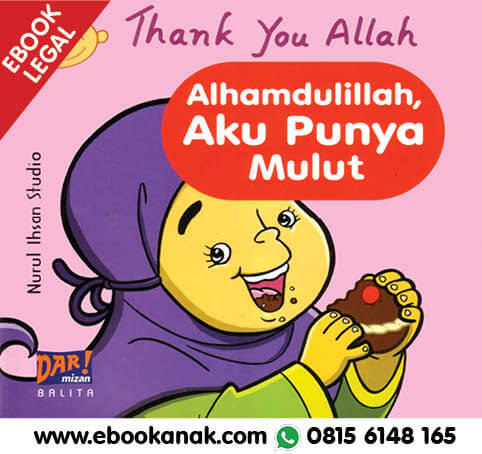 Download Ebook: Thank You Allah, Alhamdulillah, Aku Punya Mulut